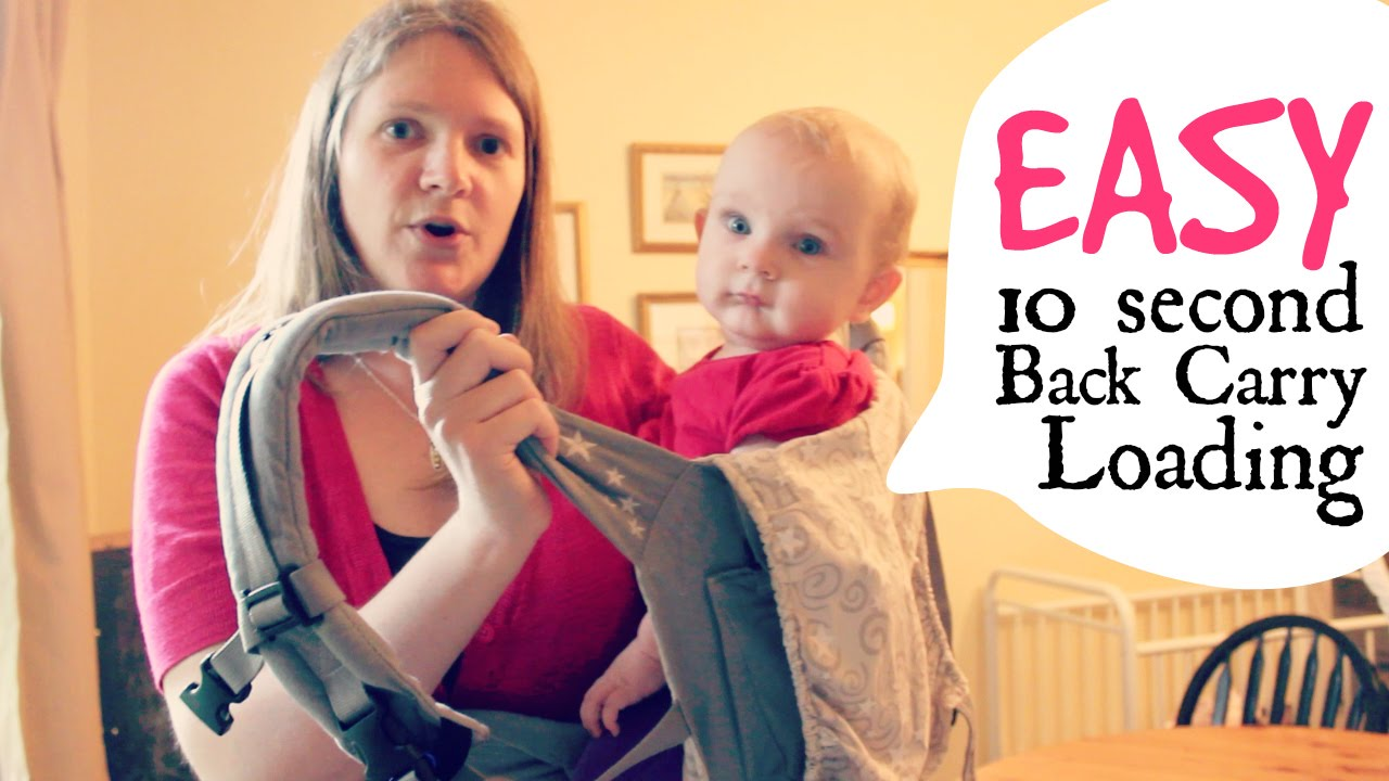 4b39590d7b0 How to Easily Load a ErgoBaby Back Carry - YouTube
