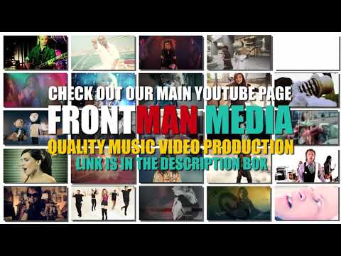 Frontman Video Productions - Quality Music Video Production