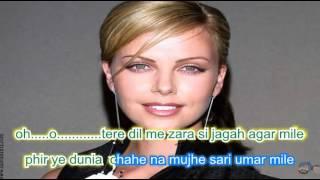 Karaoke tere dil maim jarase jagaha agar only for male