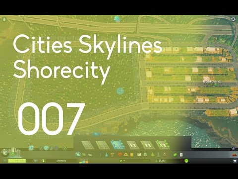 Cities Skylines: Shorecity[007] New Forest & Farming Industry