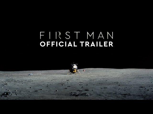 First Man - Official Trailer #3
