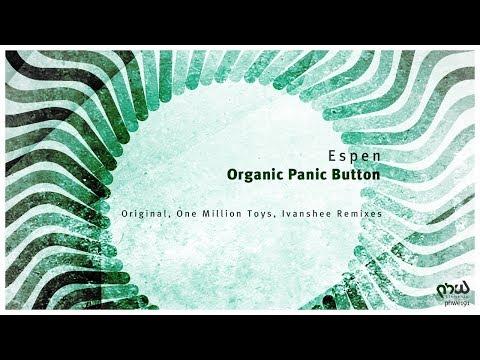 Espen - Organic Panic Button (Ivanshee Remix) [PHWE191]
