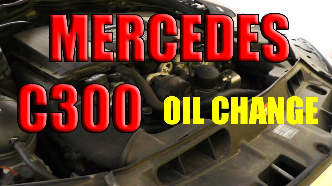How To Change Oil Mercedes C300