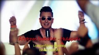 """Andreas Gabalier - Hulapalu (LowVanStylez Bootleg) """"short edit"""""""
