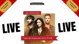 """""""Lady Antebellum Tour Dates"""" 2014"""