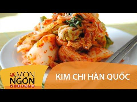 Dạy cách làm kim chi Hàn Quốc | Món Ngon Việt Nam