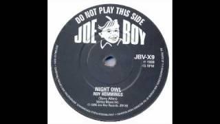 Roy Hemmings - Night Owl - Joe Boy