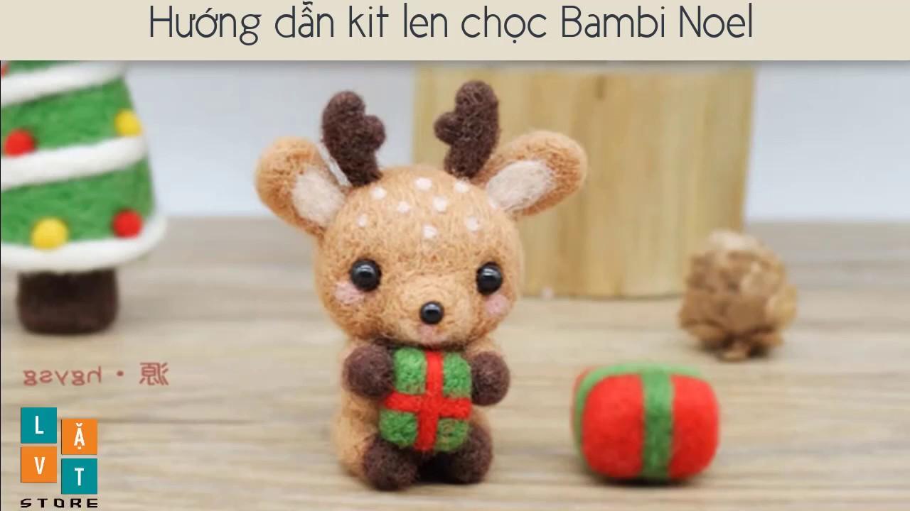 [Len chọc] Cách chọc len làm quà tặng giáng sinh – Needle fetling Bambi – Christmas gift