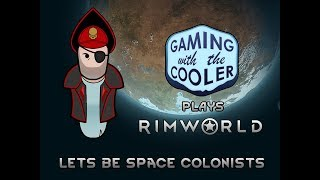 Lets be Space Colonists - The Cadian 9th