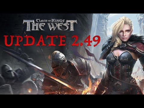 UPDATE 2.48 AND 2.49 NOTES - CLASH OF KINGS: THE WEST