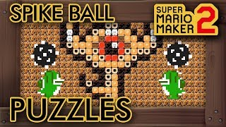 Super Mario Maker 2 - 9 Cool Spike Ball Puzzles in One Level