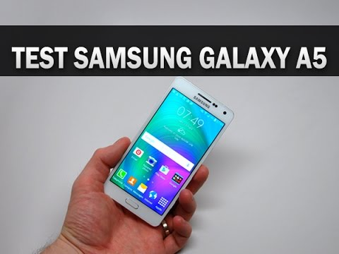 Test du Samsung Galaxy A5 - par Test-Mobile.fr