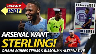 Arsenal Want Sterling! Onana Agrees Terms & Bissouma Alternative | AFTV Transfer Daily