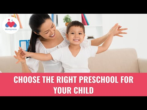 10 Tips To Choose The Right Preschool | Parenting Tips