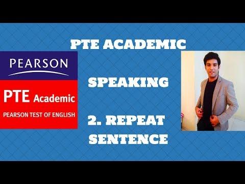 PTE ACADEMIC SPEAKING : REPEAT SENTENCE