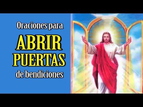 ORACIONES PARA ABRIR PUERTAS DE BENDICI�N Y PROSPERIDAD