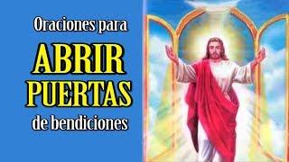 ORACIONES PARA ABRIR PUERTAS DE BENDICIÓN Y PROSPERIDAD