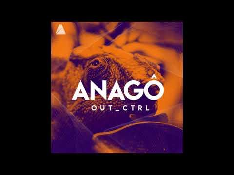OutCtrl - Anagô Original Mix AUSTRO