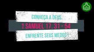 CONHEÇA A DEUS E ENFRENTE SEUS MEDOS ! - CULTO - 06.09.2020