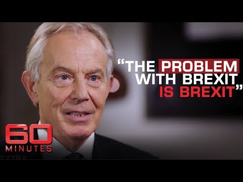 Tony Blair says Brexit will destroy Good Friday Agreement | 60 Minutes Australia