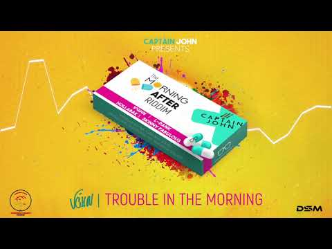 V'ghn - Trouble In The Morning (Morning After Riddim)