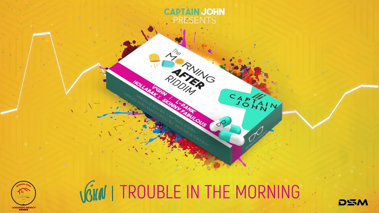 Vghn Trouble In The Morning Morning After Riddim 2019 Soca Official Audio