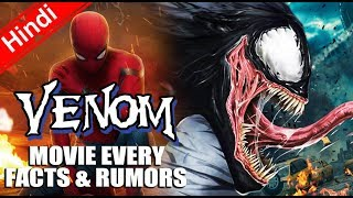 VENOM Movie Every Facts and Rumors [Explain In Hindi]