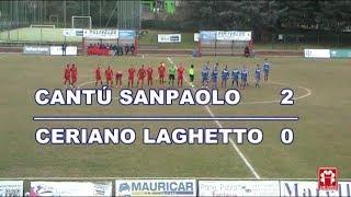 CANTÚ vs CERIANO LAGHETTO - PRIMA CATEGORIA thumbnail