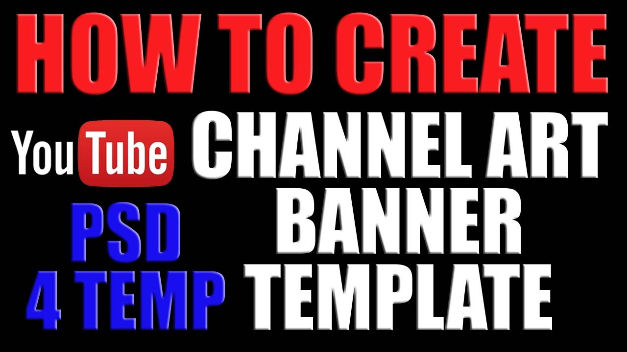 How To Make Youtube Channel Cover Banner 2016 Youtube Channel