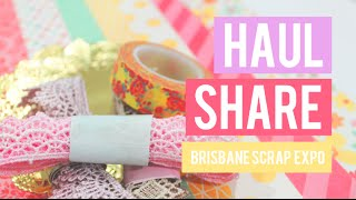 BRISBANE SCRAPBOOK & PAPERCRAFT EXPO 2016 - HAUL