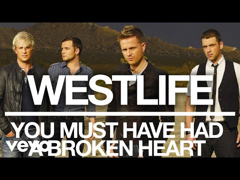 Westlife - You Must Have Had a Broken Heart (Official Audio) mp3
