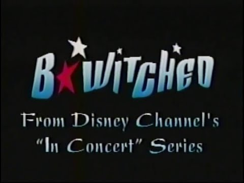 B*Witched - Disney In Concert (live in America)