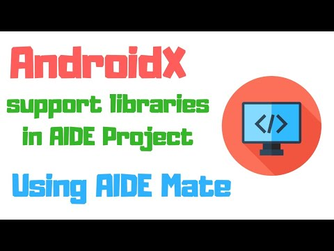 AIDE Tutorials #6 - Using AndroidX Support Libraries In Android App Project