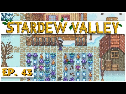 Stardew Valley - Ep. 43 - The First Winter Harvest! - Let's Play Stardew Valley Gameplay