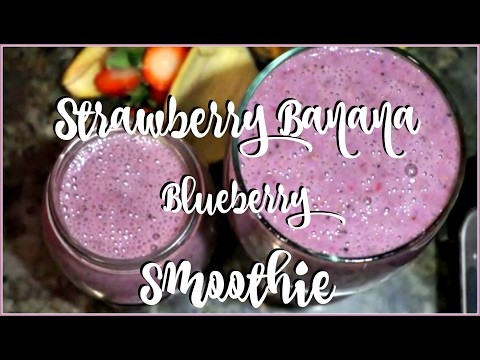 How To Make a Healthy Strawberry Banana Blueberry Smoothie ✔️️