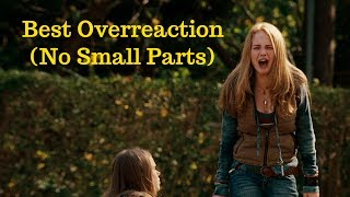 """no small parts"" little award for ""best overreaction"" goes to: britt robertson in dan real life (2007)."
