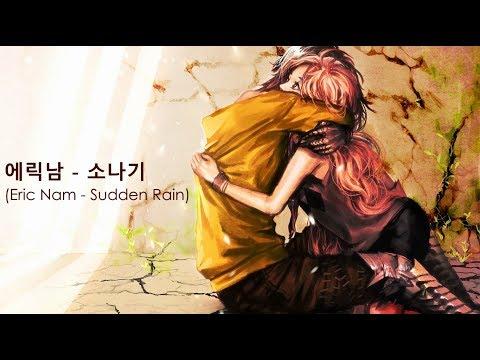 Eric Nam - 소나기(Sudden Rain) Nightcore Version (+Lyric) Han|Rom|En