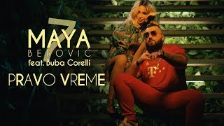 Download Video Maya Berović feat. Buba Corelli - Pravo vreme (Official Video) MP3 3GP MP4