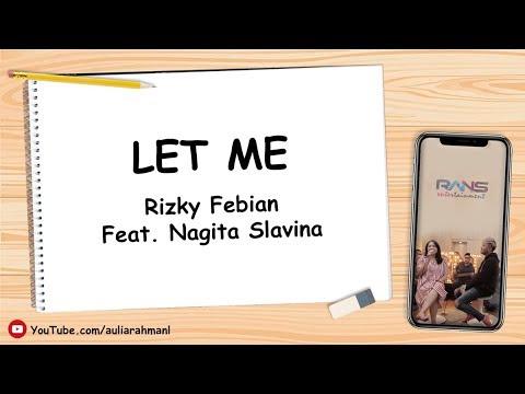 Rizky Febian Ft. Nagita Slavina - Let Me (Lirik Bahasa Indonesia)