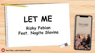 Rizky Febian Ft. Nagita Slavina - Let Me (Lirik + Download)