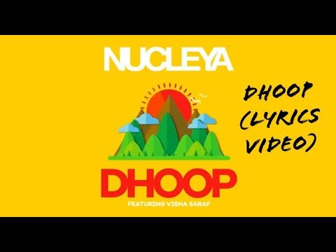 Dhoop | official (lyrics video) | Nucleya