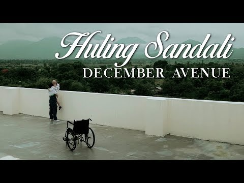 December Avenue - Huling Sandali (OFFICIAL MUSIC VIDEO)