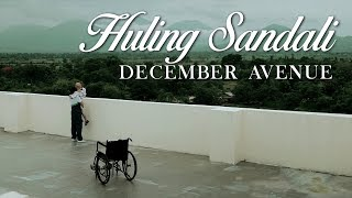 December Avenue - Huling Sandali