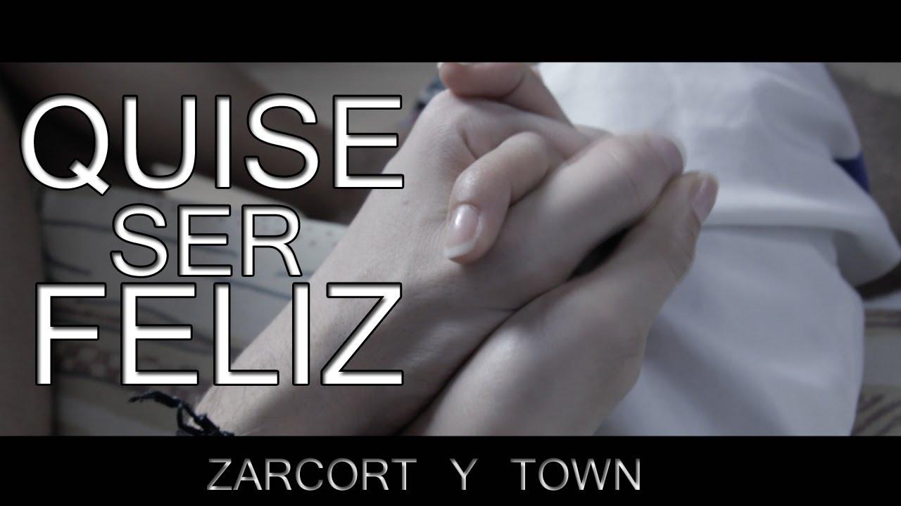 QUISE SER FELIZ | ZARCORT Y TOWN | Prod. Genius Lab - YouTube