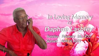 Celebrating The Life of Daphne Lashley