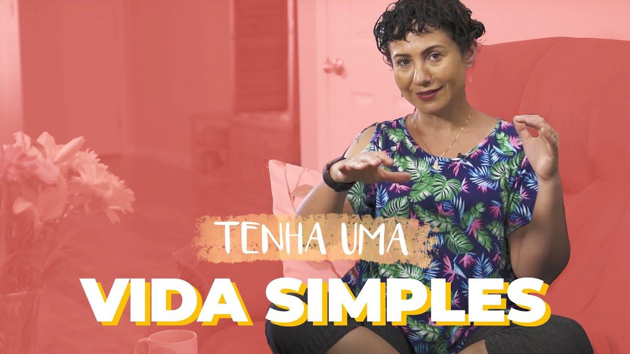 UMA VIDA SIMPLES - PAPO DO BEM #30