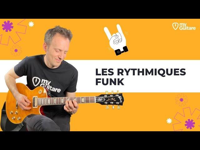 Comment faire des rythmiques Funk à la Guitare ?