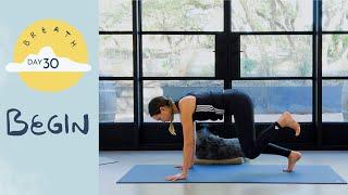Day 30 - Begin | BREATH - A 30 Day Yoga Journey