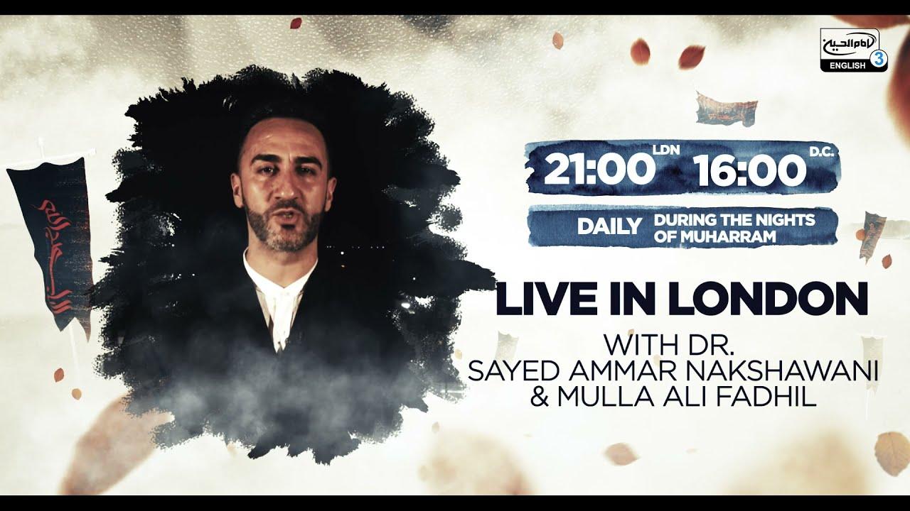 PROMO: LIVE with Dr. Sayed Ammar Nakshawani – Daily at 9PM LDN