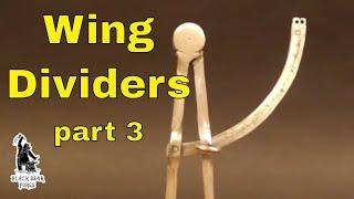 Wing dividers -150mmchallenge part 3